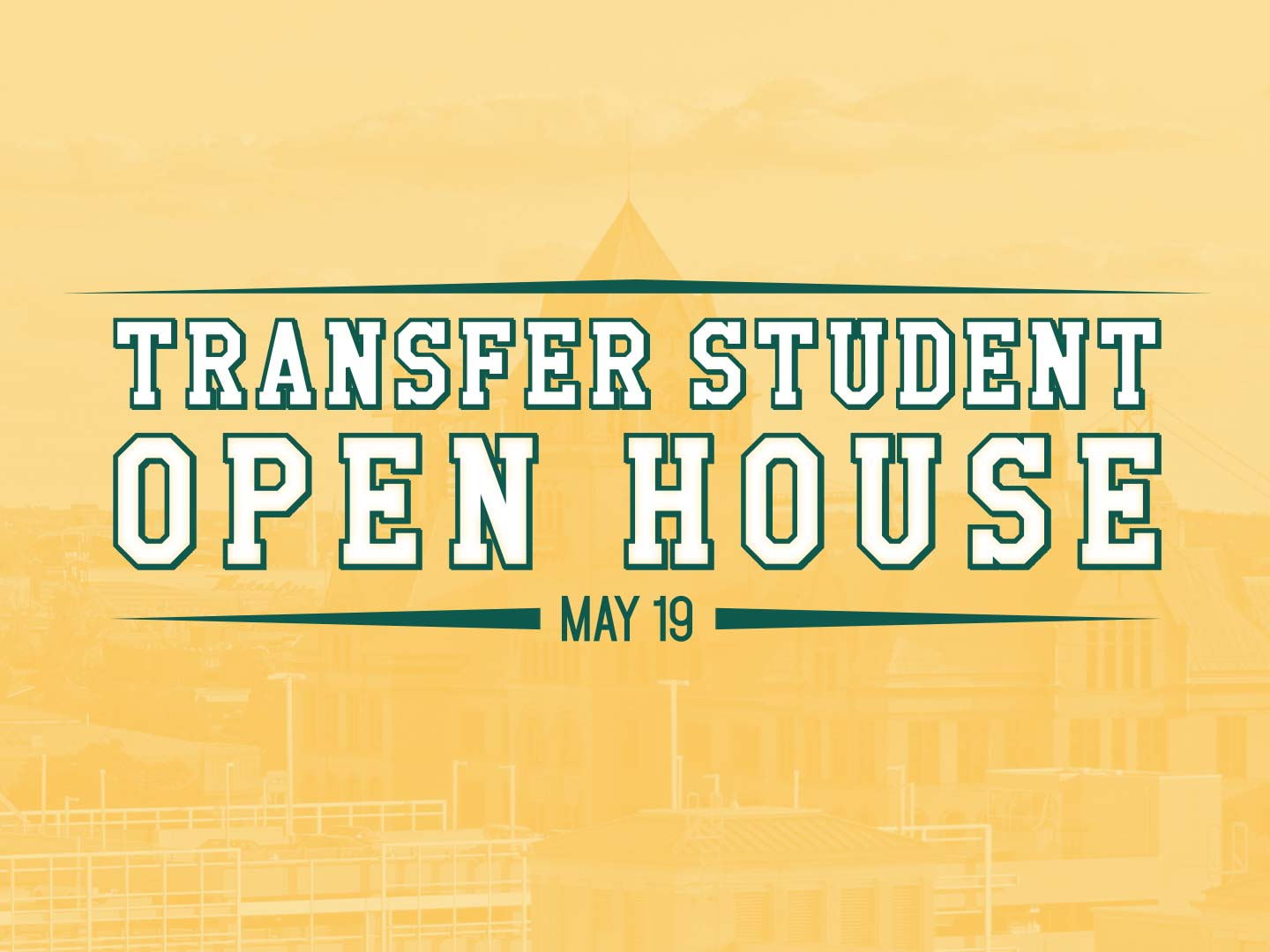 Learn about your transfer options, meet with representatives from academic programs, take a campus tour and more!
