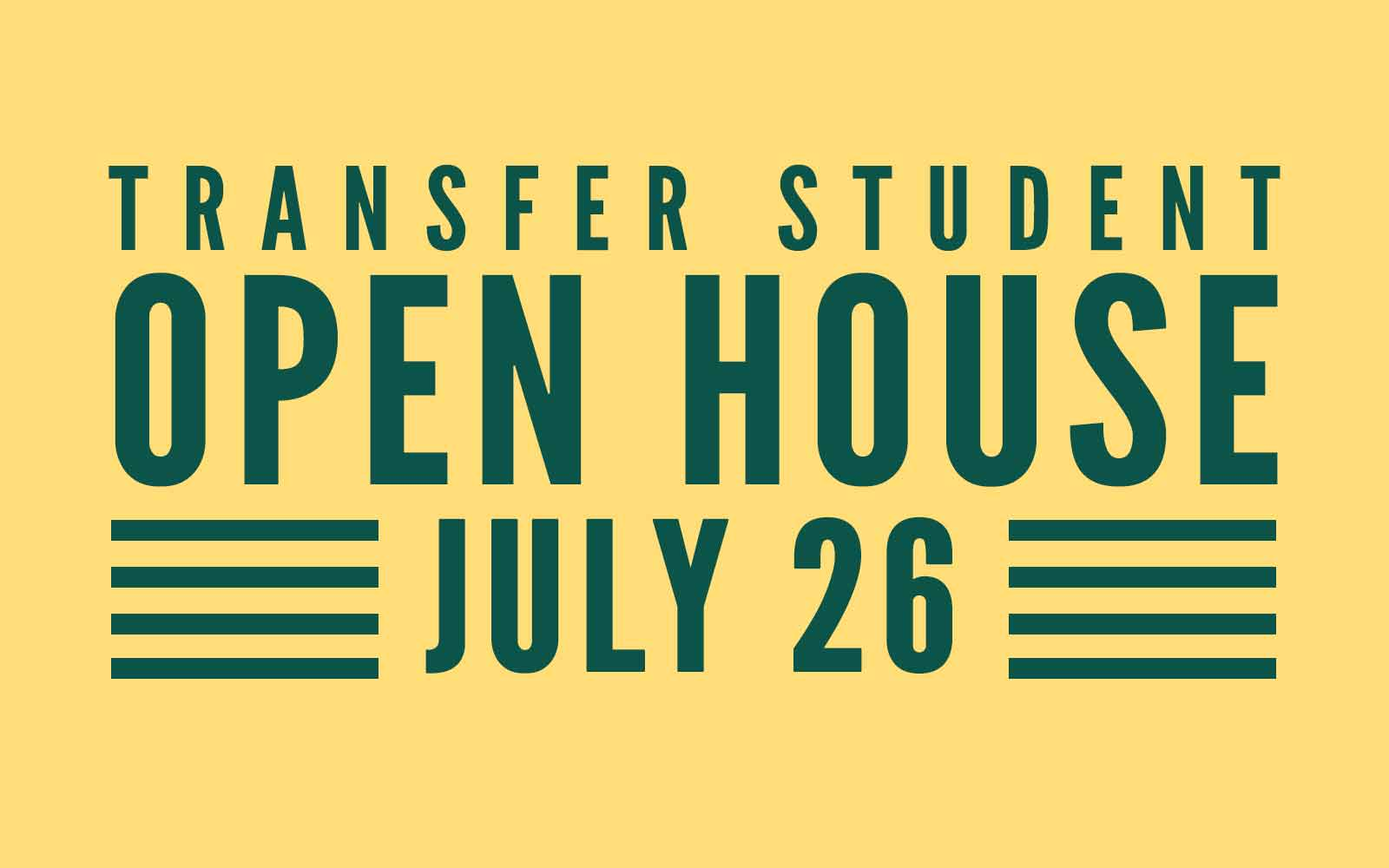 Meet with representatives from our academic programs, learn more about the transfer process, take a campus tour and more.