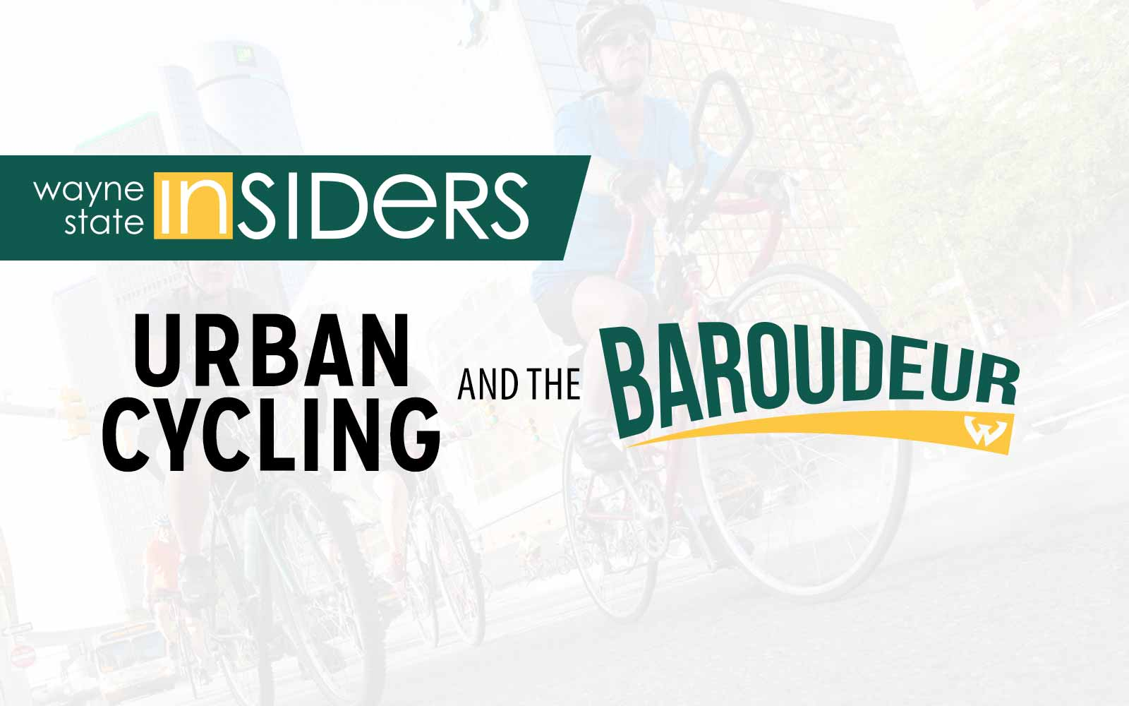 Learn about urban cycling and Wayne State's Baroudeur. Then join us for a bike ride through Midtown and the Dequindre Cut Greenway.