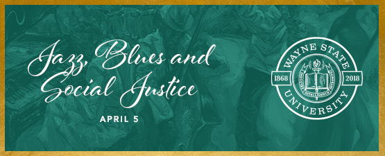 Explore the intersection of jazz, blues and social justice here in Detroit and across the U.S.