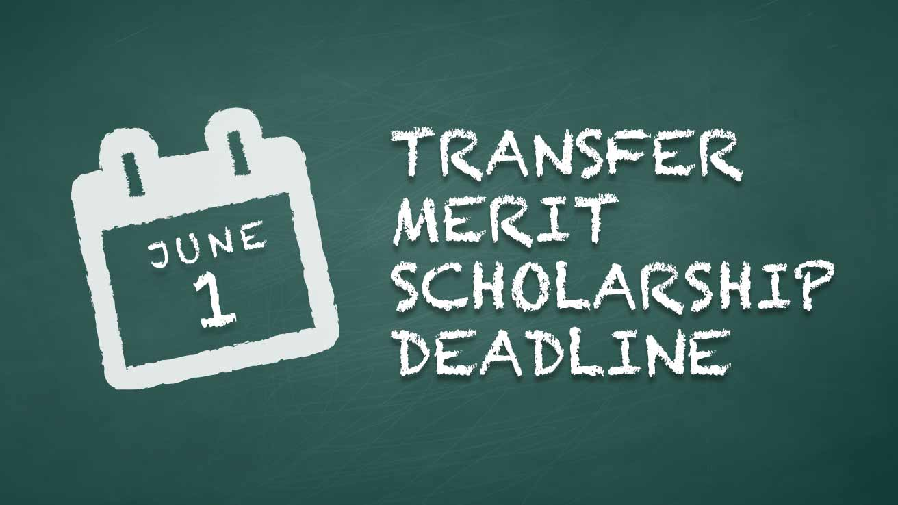 Transfer Merit Scholarship Deadline