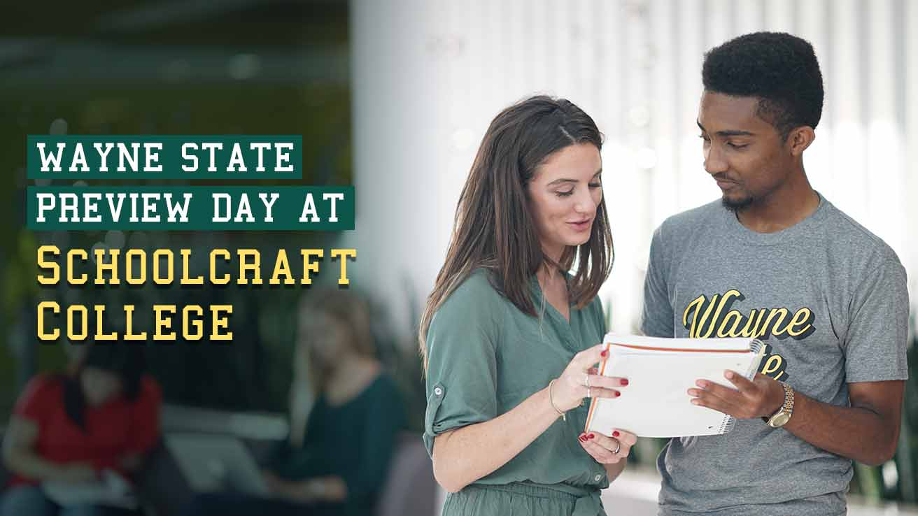 Wayne State Preview Day at Schoolcraft College