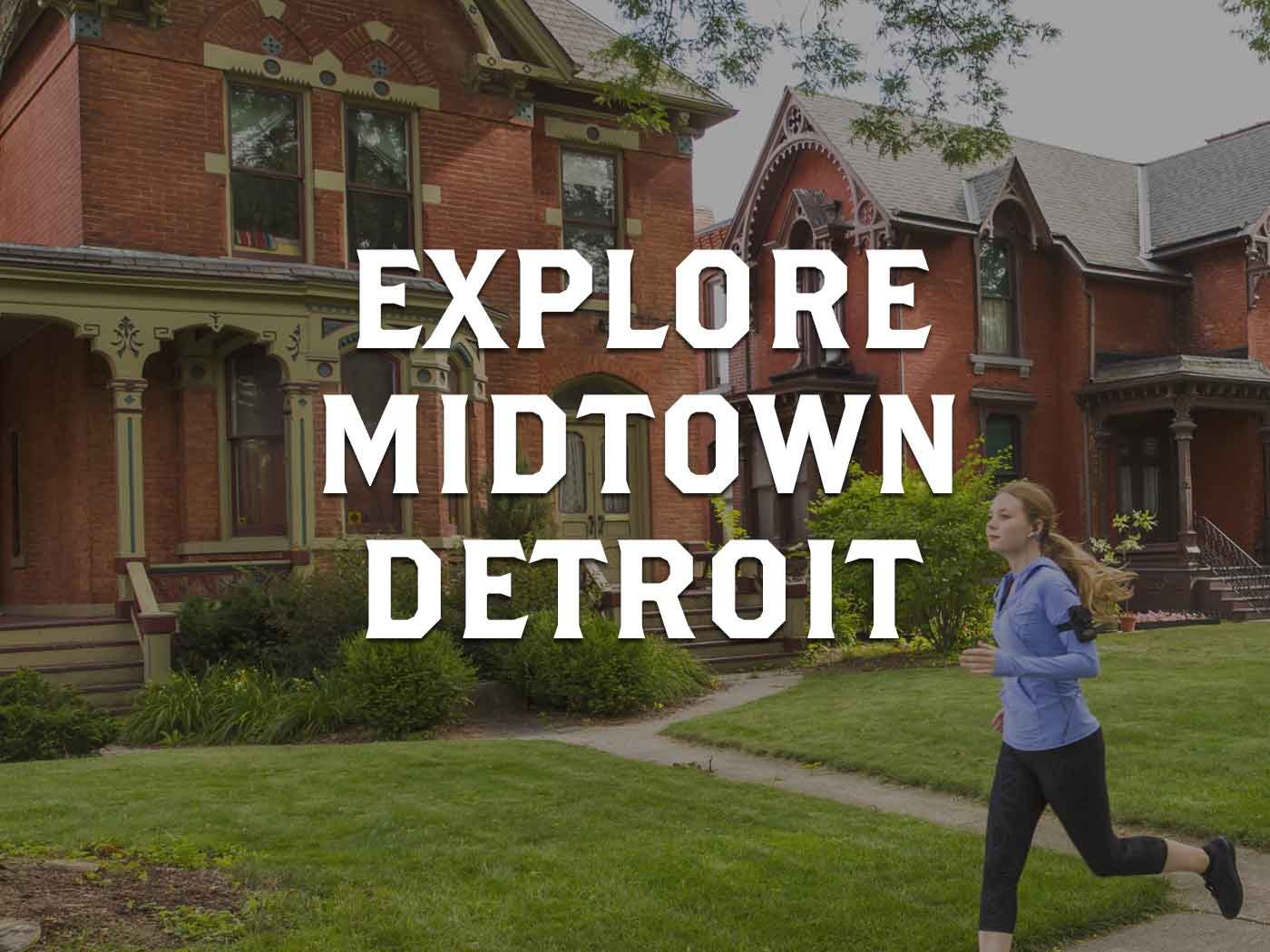 Explore Midtown Detroit